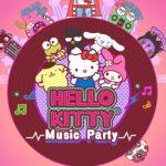 Hello Kitty Music Partyの感想/評価 端末に保存されている曲も流せるサンリオキャラクターとパーティーで盛り上がるリズムゲーム