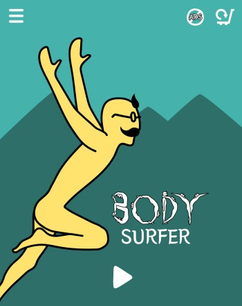 Body Surfer!
